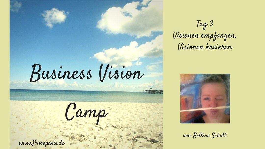 Geschützt: Tag 3  Business Vision Camp Visionen empfangen – Visionen kreieren
