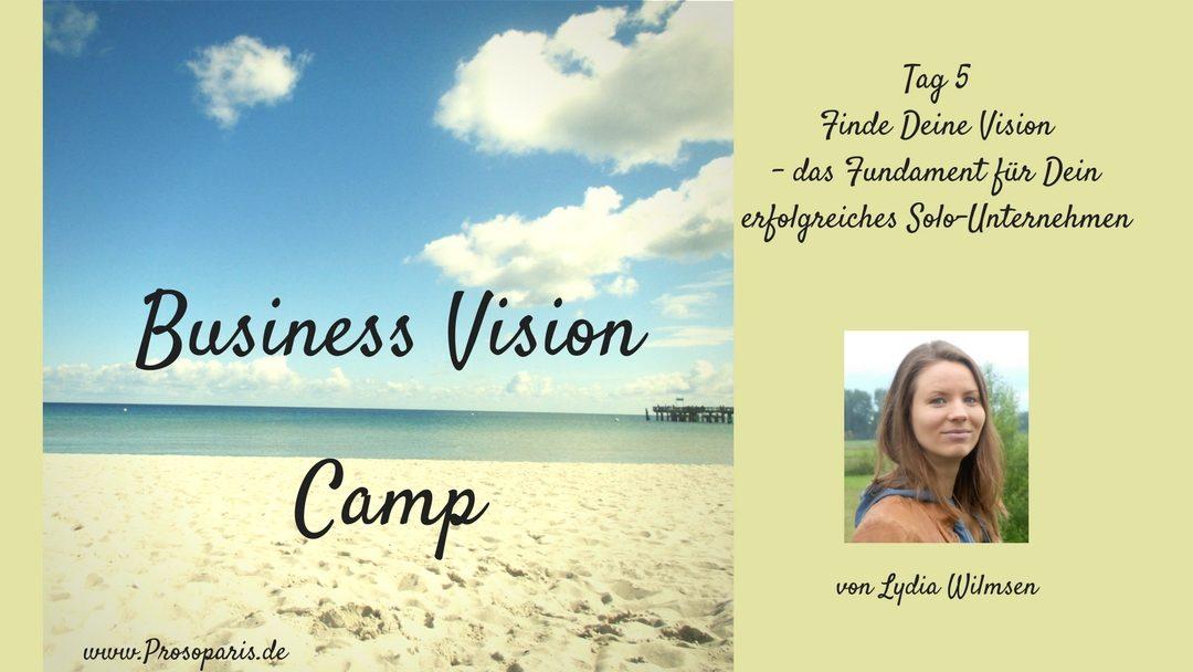 Geschützt: Tag 5 Business Vision Camp Finde Deine Vision – Das Fundament für Dein erfolgreiches Solo-Unternehmen