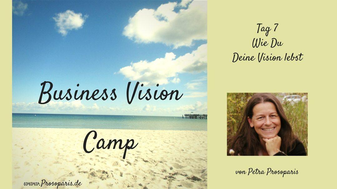Geschützt: Tag 7 Business Vision Camp Wie Du Deine Vision lebst