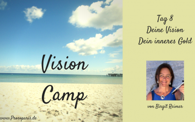 Geschützt: Vision Camp Tag 8: Deine Vision, Dein inneres Gold