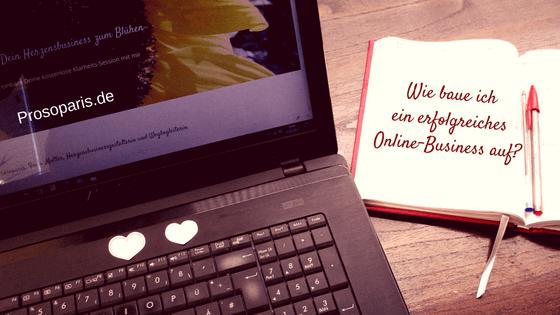 Wie baue ich ein erfolgreiches Online Business auf?