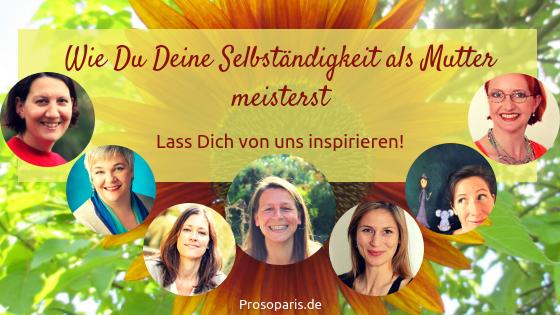 selbständig als Mutter, Mentor, Herzbusiness, Erfolg, Petra Prosoparis, Ahlen