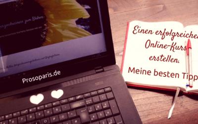 Erfolgreichen Online Kurs erstellen – Beste Tipps!