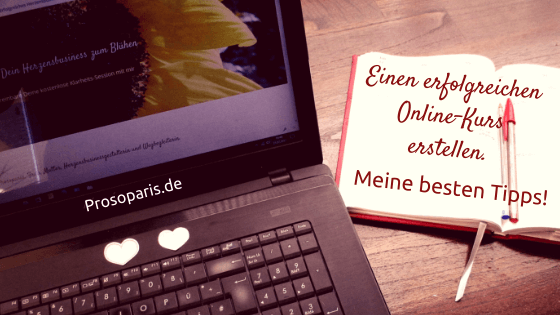 Einen erfolgreichen Online-Kurs erstellen – meine besten Tipps!